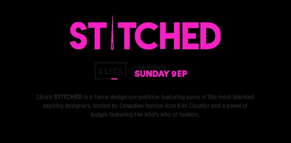 Stitched, Slice