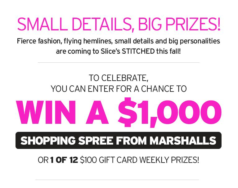 Marshalls Get the Look   Slice Contest